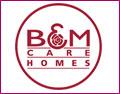 B & M Care Homes