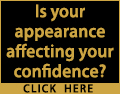 Is your appearance affecting your confidence?