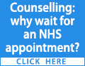 Counselling: why wait for an NHS appointment? Contact a private counsellor today
