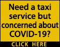 Need a taxi service but concerned about COVID-19? Contact a local taxi company now for the reassurance you need