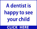 A dentist is happy to see your child just as soon as they have developed their baby teeth. Prevent future problems and book an appointment today.