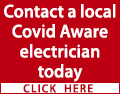 Need some electrical work doing? Concerned about COVID-19? Contact a local Covid Aware electrician today