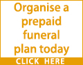 Protect your family against future costs and save money. Organise a prepaid funeral plan today