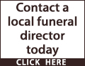 Pre-plan your own funeral and make all the decisions and choices yourself. Contact a local funeral director today