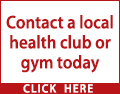 Contact a local health club or gym today