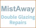 Mistaway Double Glazing Repairs