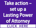 1 person in the UK develops dementia every 5 minutes. Take action - set up a Lasting Power of Attorney before you lose mental capacity and it's too late. Contact a local legal specialist for advice and assistance today