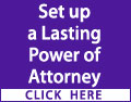 Set up a lasting power of attorney before you lose capacity and it's too late