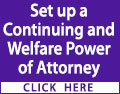 Set up a Continuing and Welfare Power of Attorney before you lose capacity and it's too late. Contact a local professional today